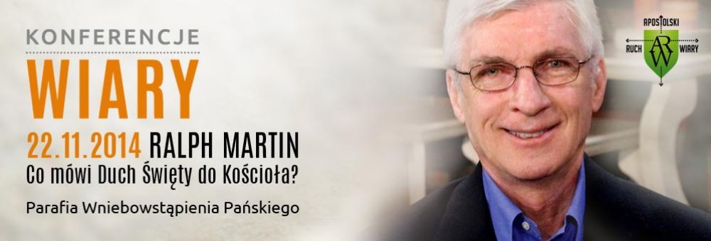 Ralph Martin Konferencja Wiary