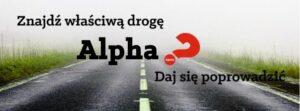 Kurs Alfa w parafii św. Tomasza Apostoła: wtorki i środy